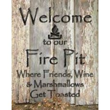 Welcome to our Fire Pit tin sign