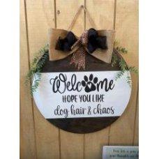 Welcome Hope you like dog Hair and Chaos Wreath