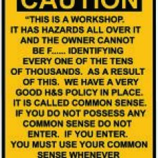 Caution Workshop Sign