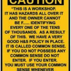 Caution Workshop Sign