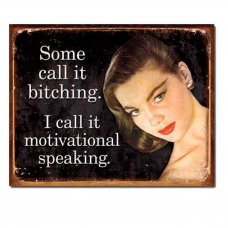 Motivational Speaking Tin Sign - Tin Signs