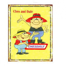 Ches and Dale Tin Sign - Tin Signs