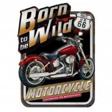 Born to be Wild Tin Sign - Tin Signs