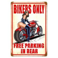 Bikers Only free parking tin sign
