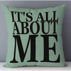 It's all about me cushion