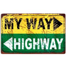 My Way Highway Tin Sign