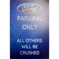 Ford Parking Only Tin sign