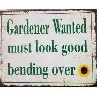Gardener Wanted Tin Sign