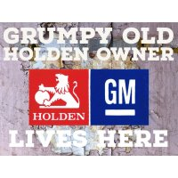 Grumpy Old Holden Owner Lives Here tin sign