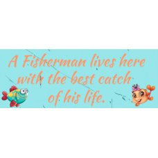 A Fisherman lives here with the