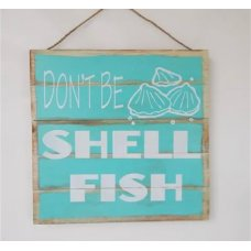 Don't be Shellfish Plaque