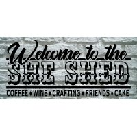 Welcome She Shed Sign