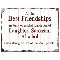 Best Friendships Tin Sign