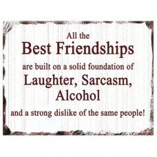 Best Friendships Tin Sign