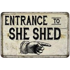 Entrance to She Shed Sign